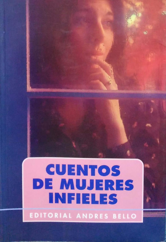 Cuentos de Mujeres Infieles. Antología