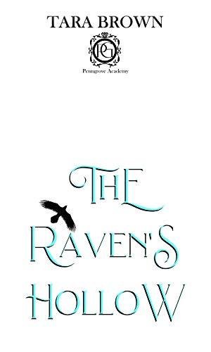 The Raven's Hollow: Penngrove Academy