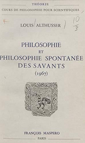 Philosophie et philosophie spontanée des savants: 1967
