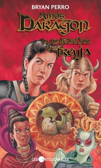 La Malédiction de Freyja (Amos Daragon #4)