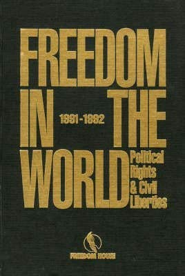 Freedom in the World: Political Rights and Civil Liberties, 1991-1992