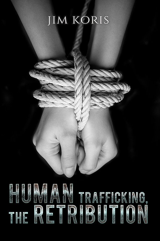 Human Trafficking, The Retribution