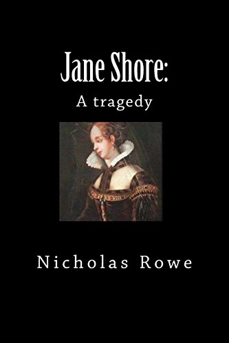 Jane Shore: A Tragedy