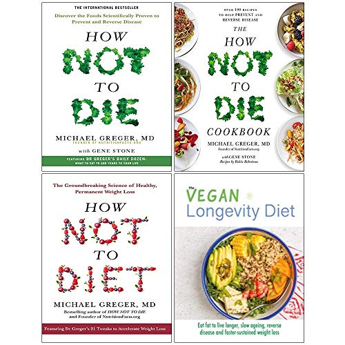 How Not To Die, The How Not To Die Cookbook, How Not To Diet [Hardcover], Vegan Longevity Diet 4 Books Collection Set