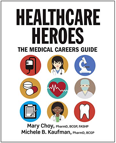 Healthcare Heroes: The Medical Careers Guide