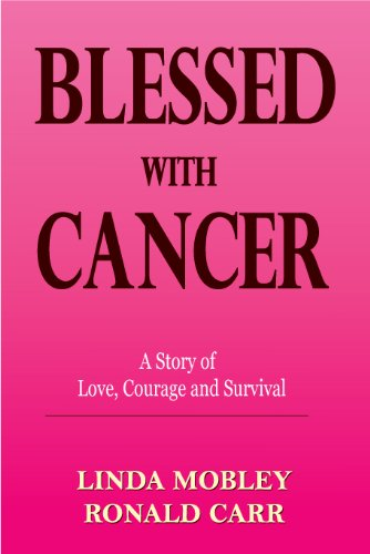 Blessed With Cancer