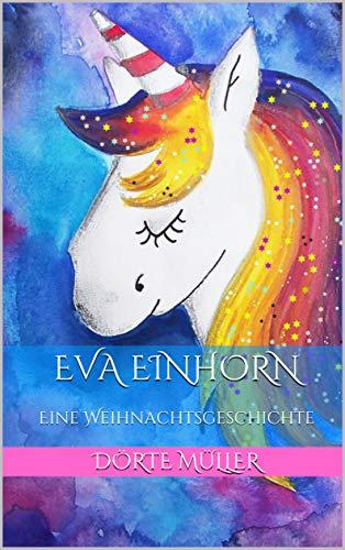 Eva Einhorn: Eine Weihnachtsgeschichte