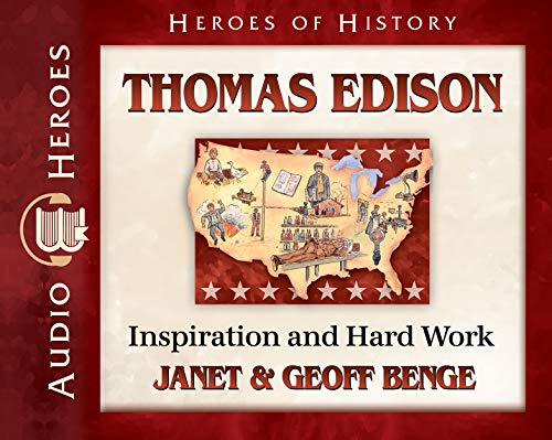 Thomas Edison Audiobook: Inspiration and Hard Work (Heroes of History) Audio CD – Audiobook, CD