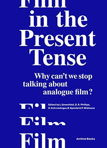 Film in the present tense