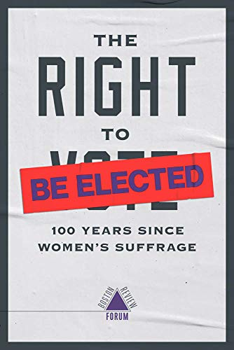 The Right to Be Elected: 100 Years Since Suffrage