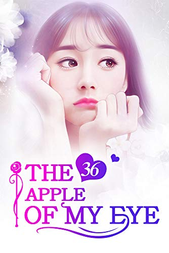 The Apple of My Eye 36: A Mysterious Phone Call (The Apple of My Eye Series)
