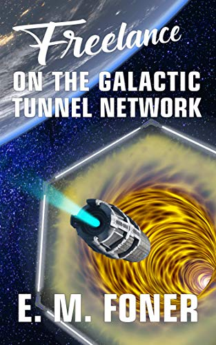 Freelance On The Galactic Tunnel Network
