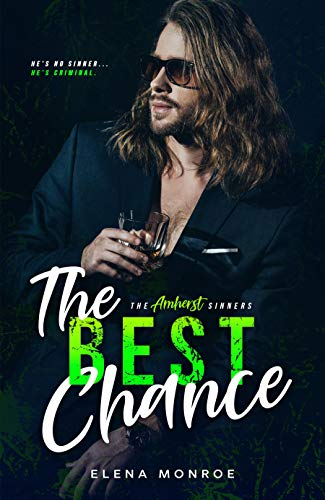 The Best Chance (The Amherst Sinners #4)