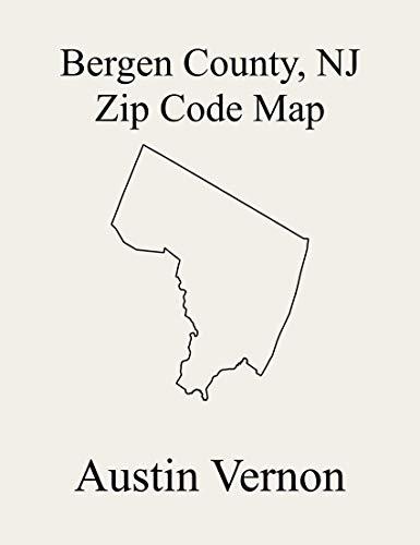 Bergen County, New Jersey Zip Code Map: Includes Allendale, Alpine, Bergenfield, Carlstadt, Cresskill, Dumont, East Rutherford, Edgewater, Elmwood Park, ... Teaneck, Tenafly, Teterboro, Upper Sad