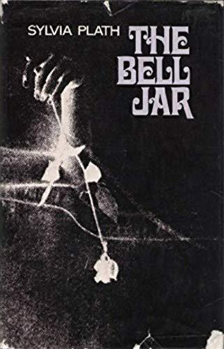 The Bell Jar. A Novel