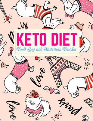 Keto Diet Food Log and Nutrition Tracker: Nifty Low Carb Fitness Tracker and Wellness Notebook Daily Ketogenic Meal Planner Weight Loss Journal and Healthy Living Diary Design Code FD 0003949