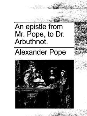Epistle to Dr. Arbuthnot