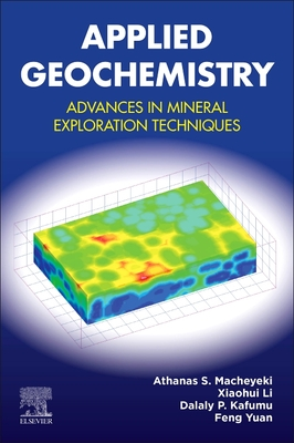 Applied Geochemistry: Advances in Mineral Exploration Techniques