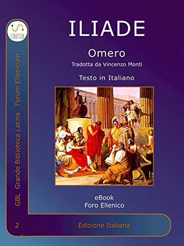Iliade di Omero: Iliade di Vincenzo Monti