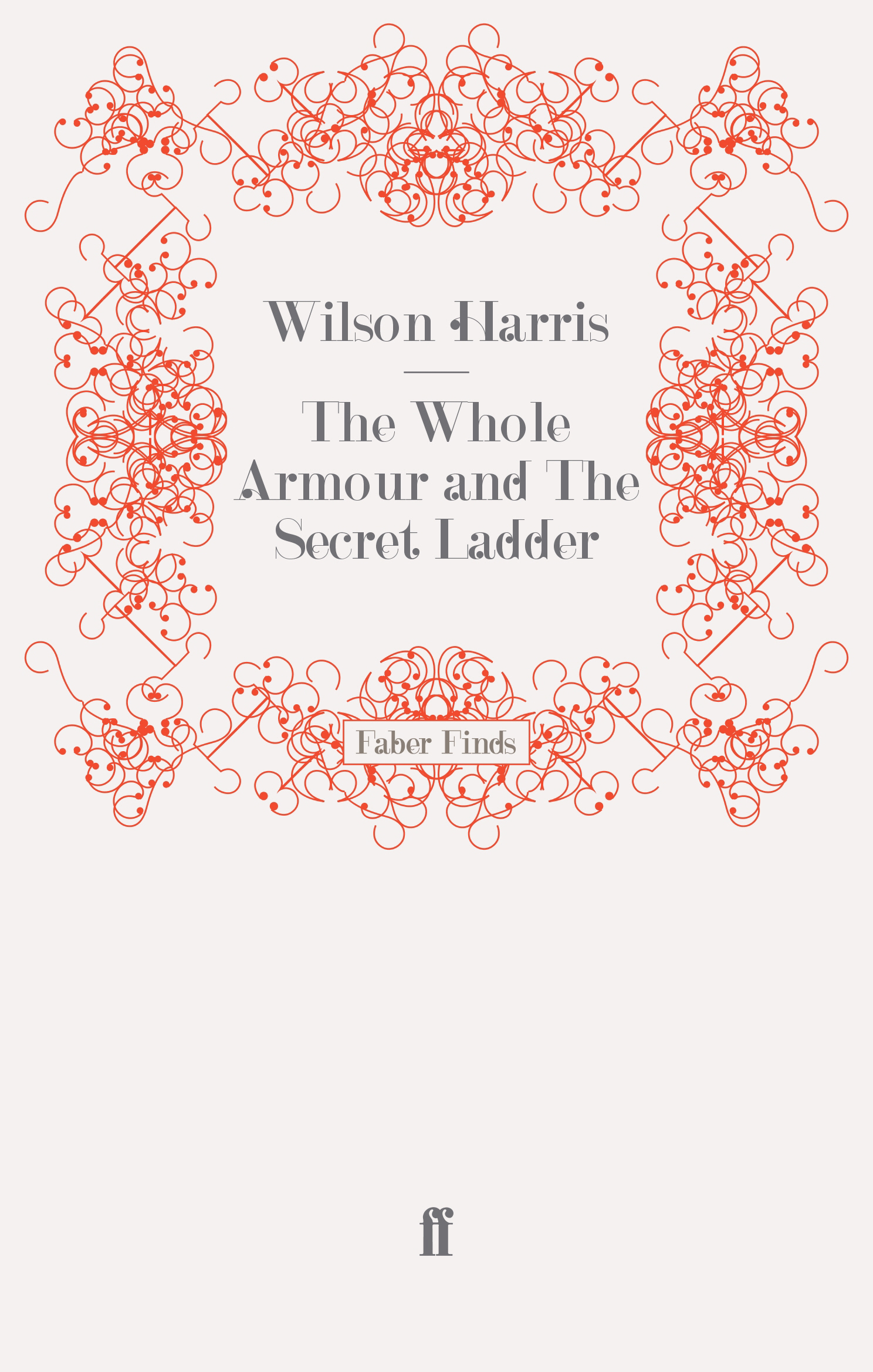 The Whole Armour & The Secret Ladder