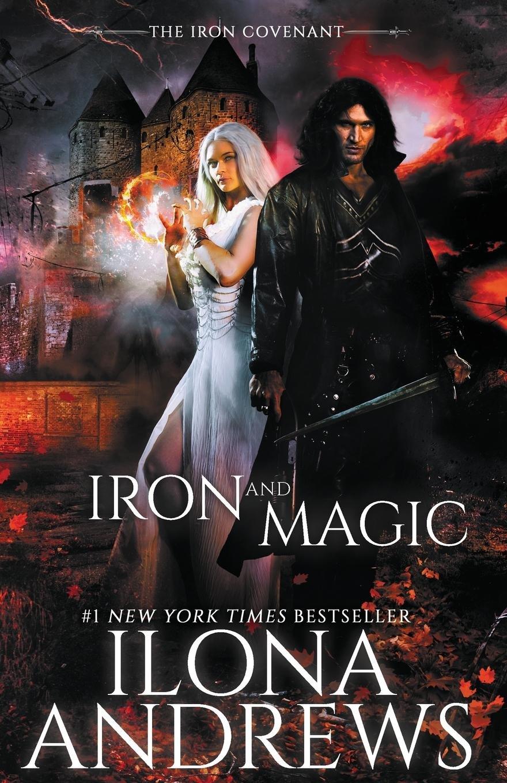 Iron and Magic (The Iron Covenant, #1)