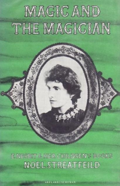Magic and the Magician: E. Nesbit and her Children's Books