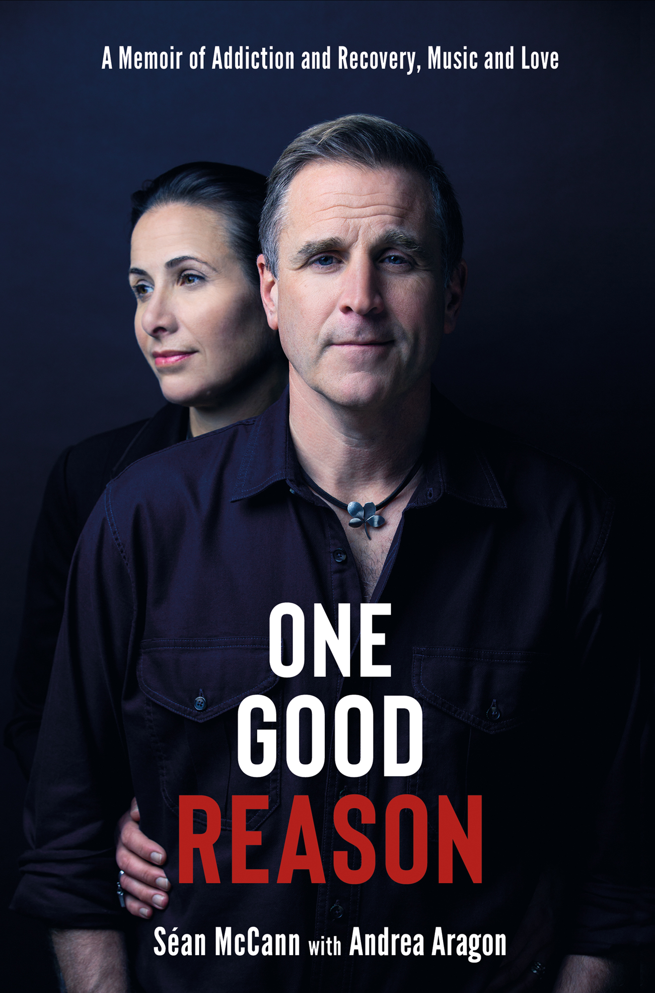 One Good Reason: A Memoir of Addiction and Recovery, Music and Love