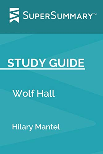 Study Guide: Wolf Hall by Hilary Mantel