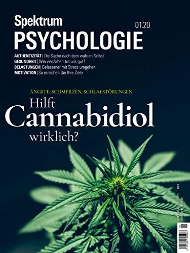 Spektrum Psychologie 1/2020 Hilft Cannabidiol wirklich?: Ängste, Schmerzen, Schlafstörungen