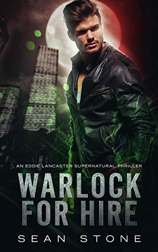 Warlock for Hire (Arcane Inc. #1)