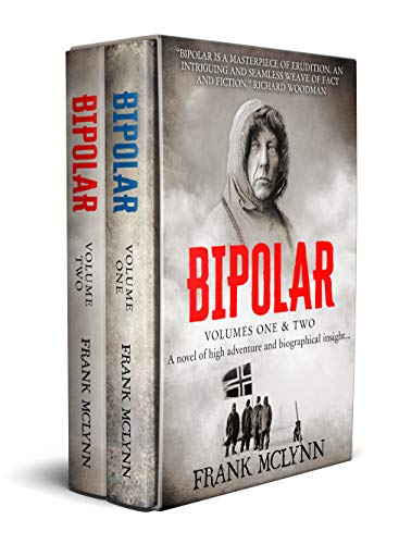 Bipolar: The Story of Roald Amundsen. Volumes One & Two.