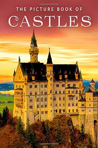 The Picture Book of Castles: A Gift Book for Alzheimer's Patients and Seniors With Dementia (Picture Books)