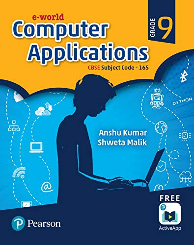 E-world - Computer Application for CBSE Class 9 by Pearson
