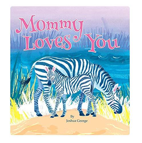 Mommy Loves You - Little Hippo Books - Children's Padded Board Book