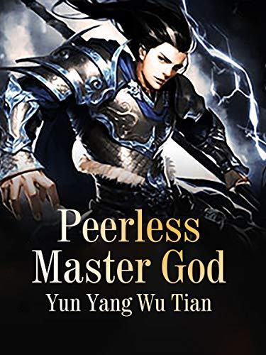 Peerless Master God: Volume 14