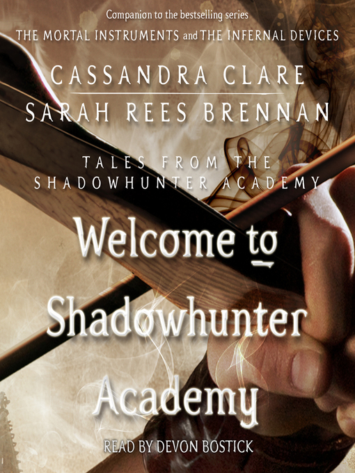 Welcome to Shadowhunter Academy (Tales from the Shadowhunter Academy #1)