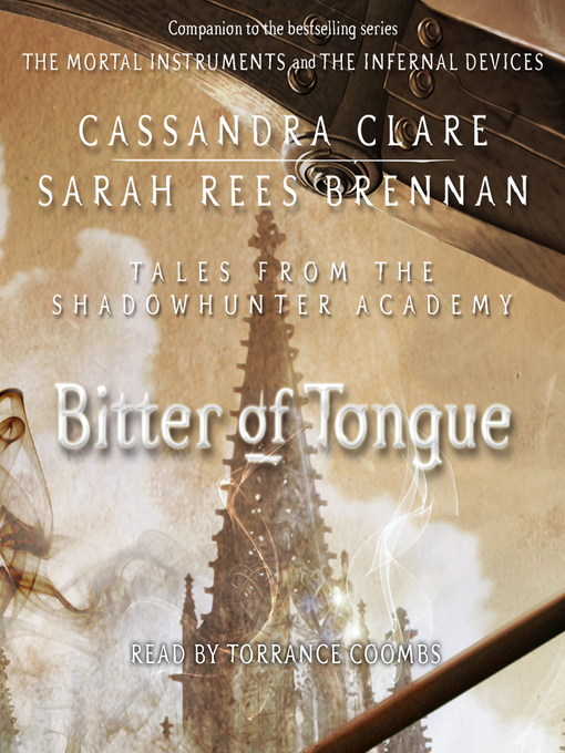 Bitter of Tongue (Tales from the Shadowhunter Academy #7)