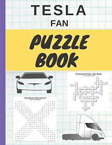 Tesla Fan Puzzle Book: Tesla Motors Fan Puzzle Book for Adults and Kids of All Ages