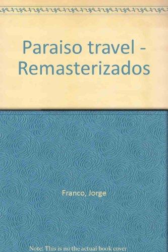 Paraiso travel - Remasterizados