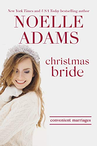Christmas Bride (Convenient Marriages, #5)