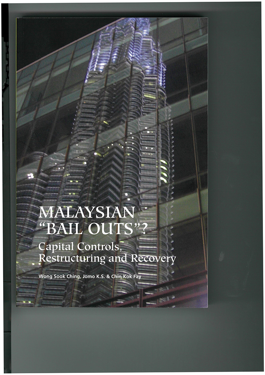 """Malaysian """"Bail Outs""""?: Capital Controls, Restructuring and Recovery"""