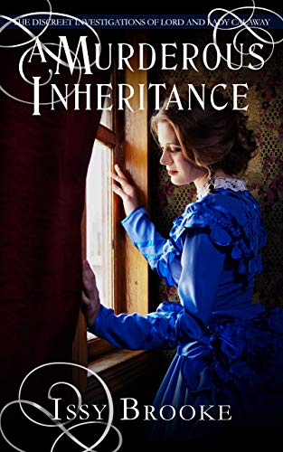 A Murderous Inheritance (The Discreet Investigations of Lord and Lady Calaway #3)