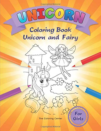 Unicorn Coloring Book: for Girls Ages 4-8, 9-12