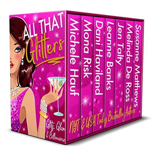 All That Glitters: Glitz, Glam, and Billionaires