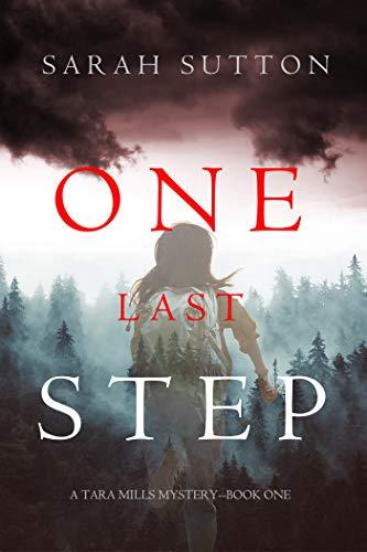 One Last Step (Tara Mills Mystery #1)