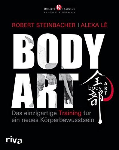 bodyART: Das einzigartige Training für ein neues Körperbewusstsein