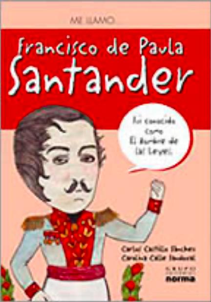 Me llamo Francisco de Paula Santander