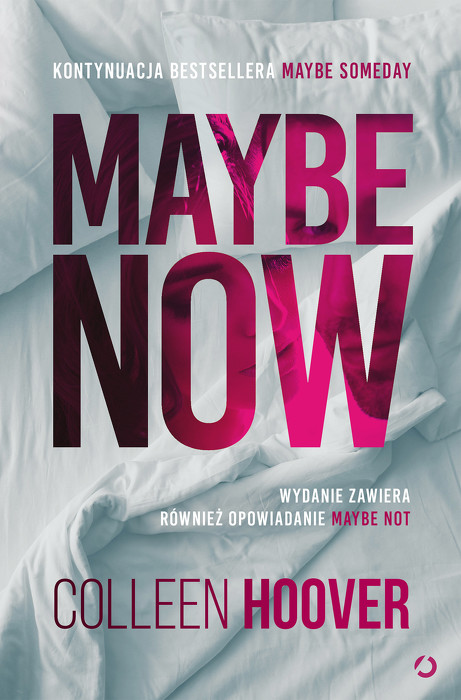 Maybe Now. Maybe Not (Maybe, #1.5-2)