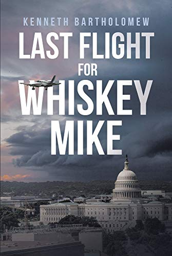 Last Flight for Whiskey Mike