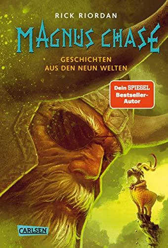 Magnus Chase 4: Geschichten aus den neun Welten: Chaos um Thor und Odin!